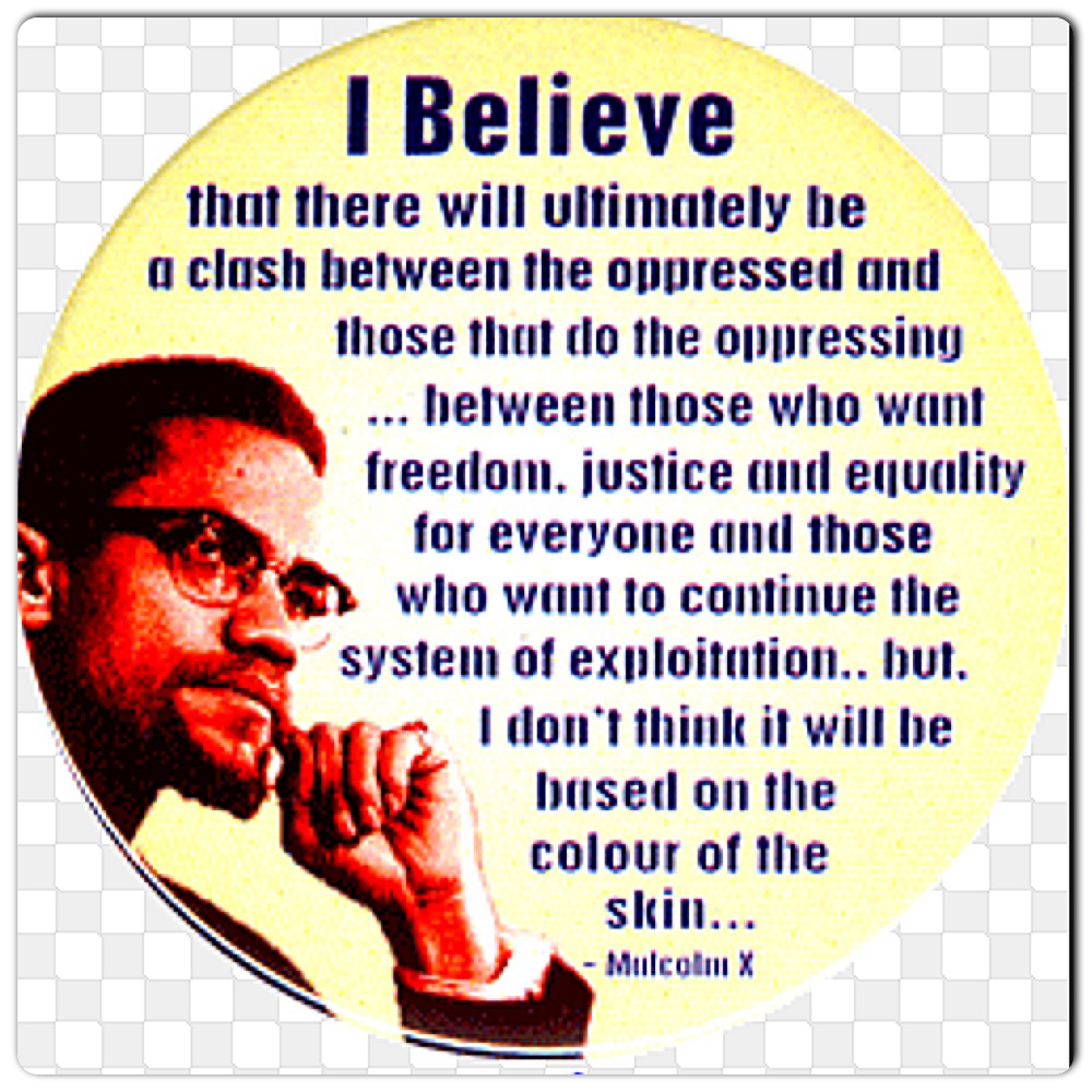 the quotations of malcolm x These profound malcolm x quotes reveal the unique and unflinching vision that made him an icon of the american civil rights movement.