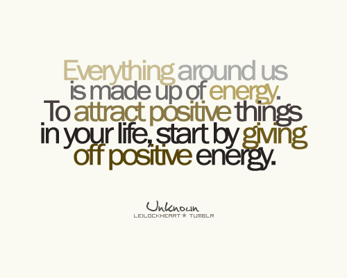 Enlightone: Positive Energy Quotes For Work. QuotesGram