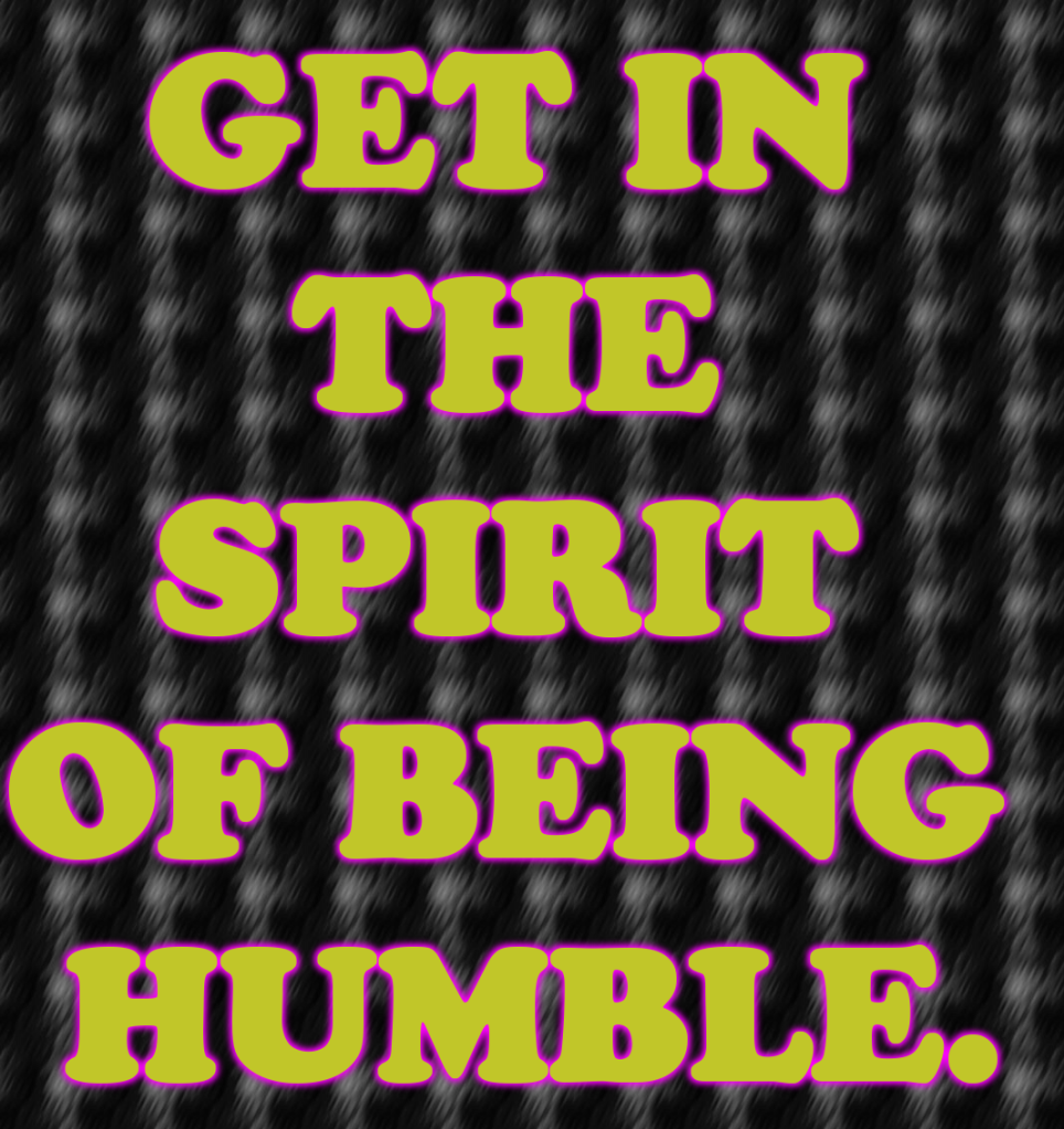 Bible Quotes About Being Humble. QuotesGram