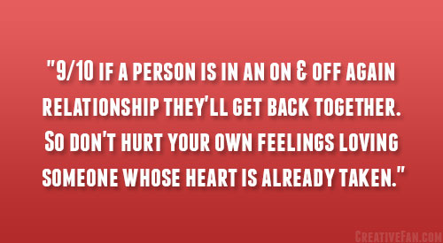 on and off again relationship quotes