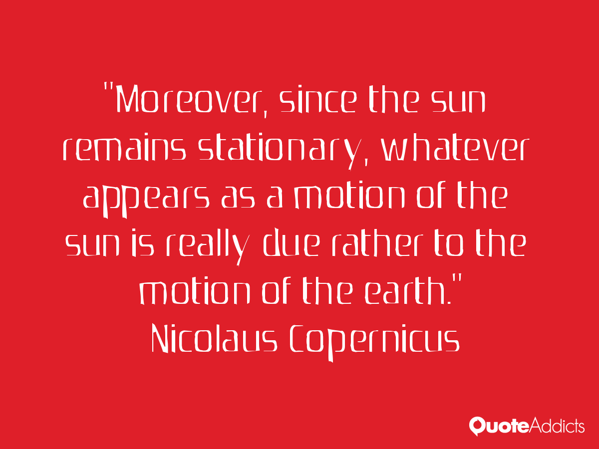 Nicolaus Copernicus Famous Quotes: Nicolaus Copernicus Quotes About God. QuotesGram