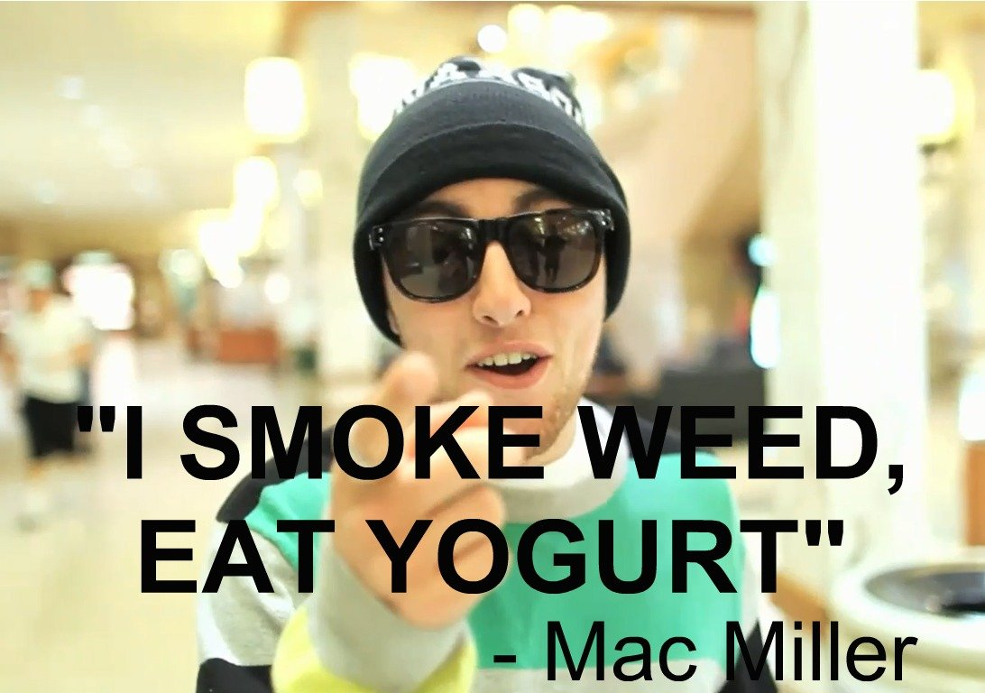 mac miller weed quotes quotesgram