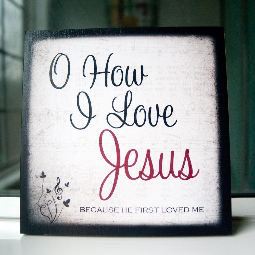Quotes i love jesus Top 26