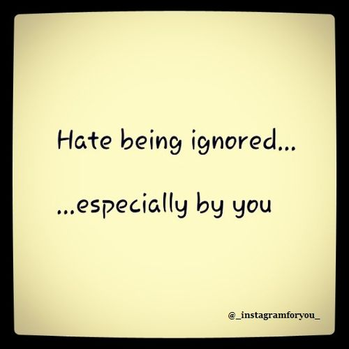 Funny Quotes About Being Ignored: Funny Being Ignored Quotes. QuotesGram