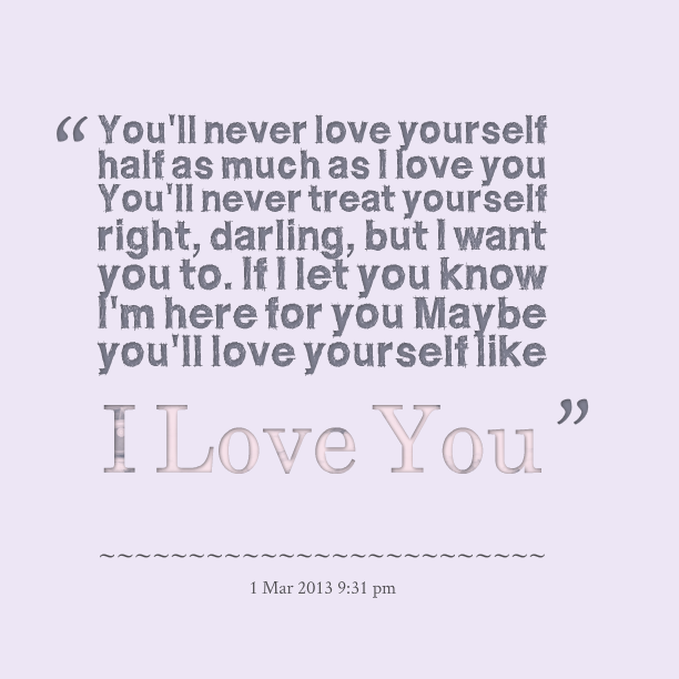 Do You Know How Much I Love You Quotes. QuotesGram