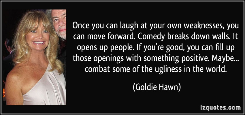 goldie hawn laugh in quotes quotesgram