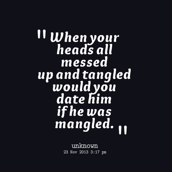 Messed Up Love Quotes. QuotesGram