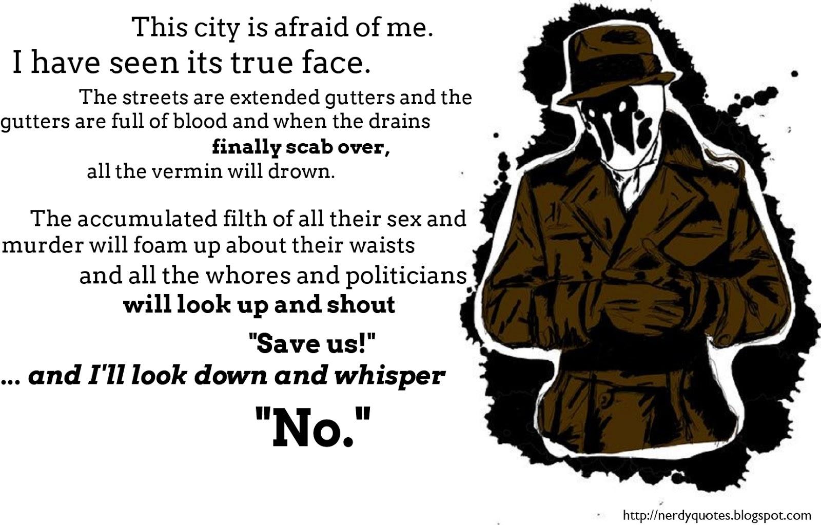 Rorschach Quotes Ill Whisper No. QuotesGram