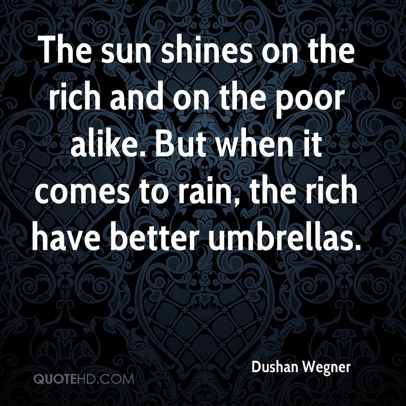 Quotes About The Rich And Poor: Quotes About The Sun. QuotesGram