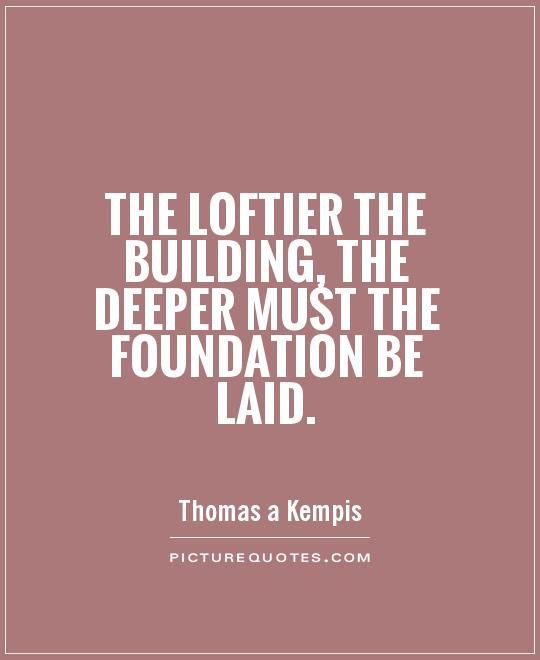 building a strong foundation quotes quotesgram