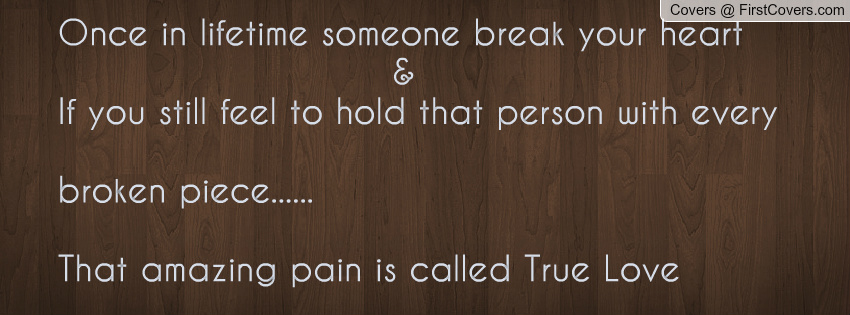 Quotes About Sharing Your Heart Quotesgram: Quotes When Someone Breaks Your Heart. QuotesGram