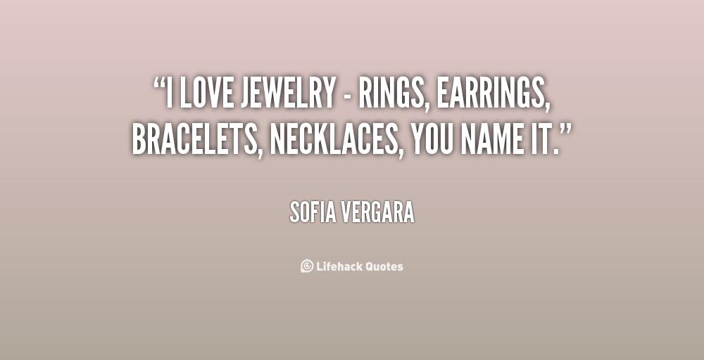Jewelry Quotes Love. QuotesGram