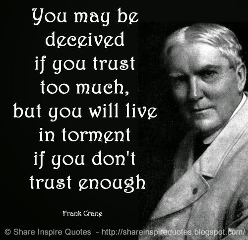 Too Much Trust Quotes. QuotesGram