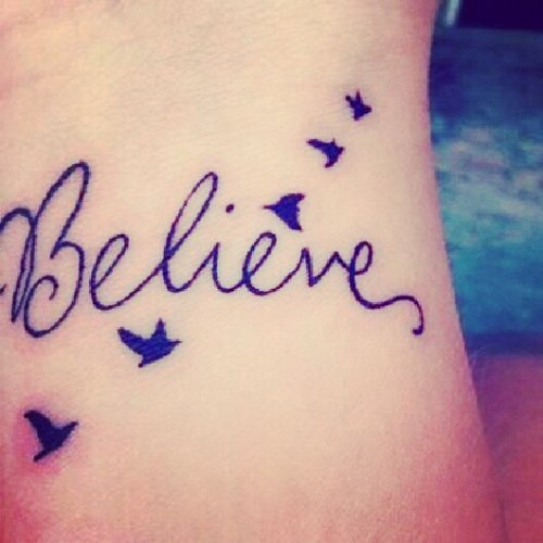 Flower Tattoos Quotes And Sayings Quotesgram: Tattoo Believe It Quotes. QuotesGram