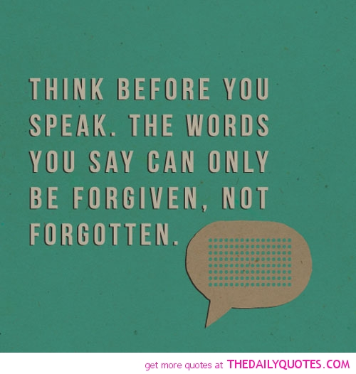 Think Before You Say Something Quotes: Think Before You Post Quotes. QuotesGram