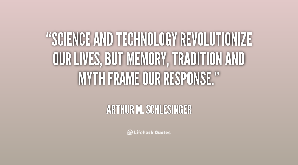 Quotes About Science And Technology. QuotesGram