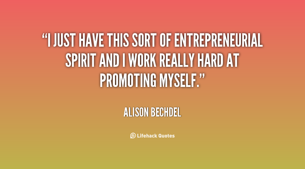 Human Spirit Quotes Quotesgram: Quotes About Entrepreneurial Spirit. QuotesGram