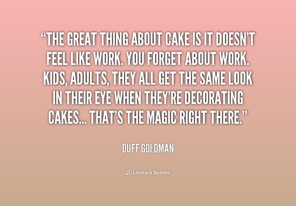 Funny Cake Quotes Quotesgram