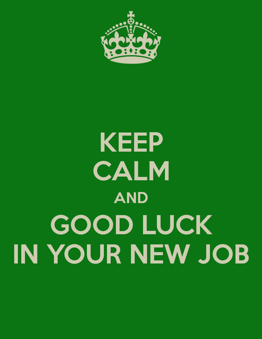 good luck at your new job quotes quotesgram