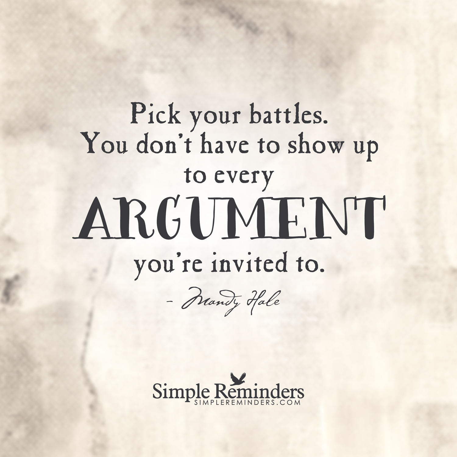 Choose Your Battles: Fighting Less in Relationships