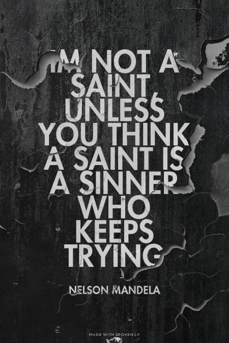Citaten Mandela : Im a sinner quotes quotesgram