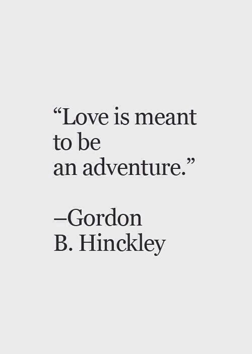Quotes About Love And Adventure : Love Quotes Adventure Quotesgram Source