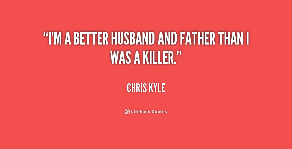 Husband And Father Quotes Quotesgram
