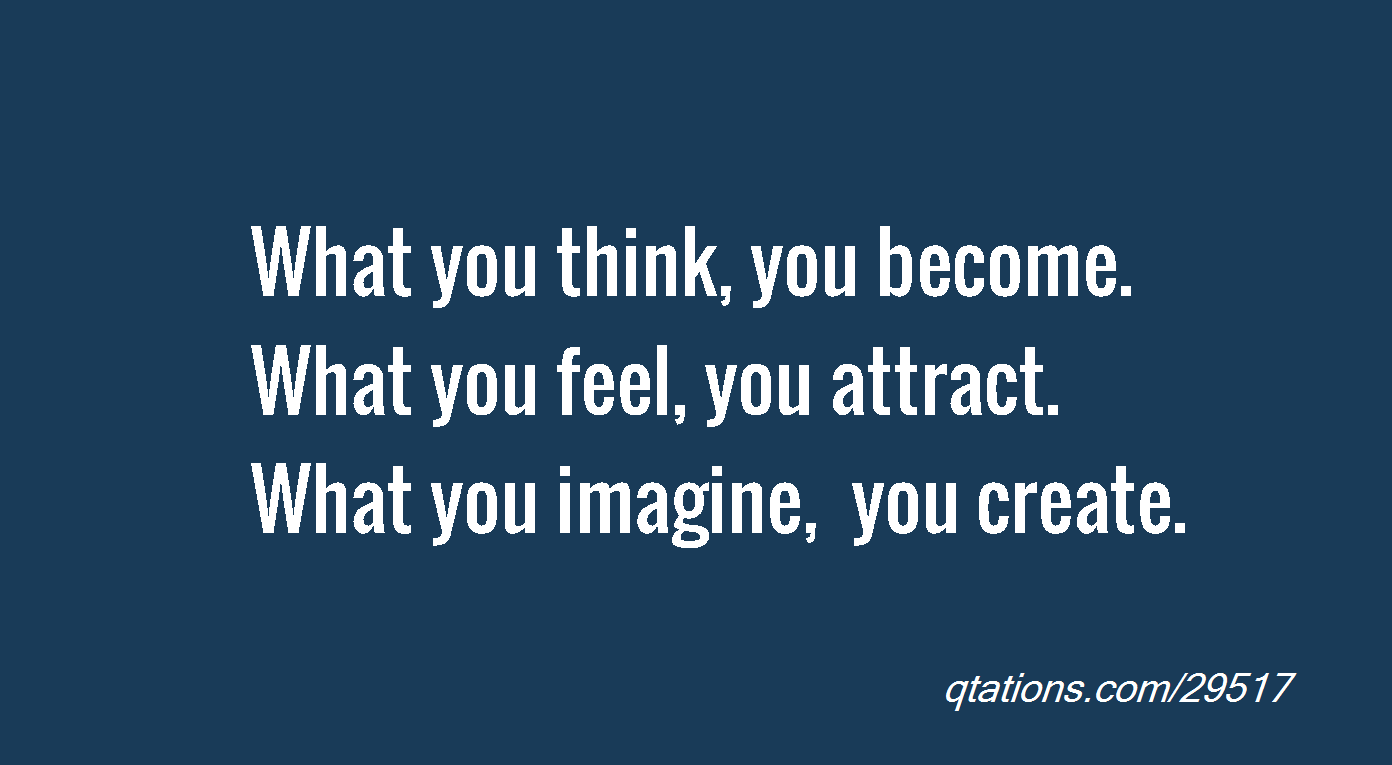 You Are What You Think Quotes. QuotesGram