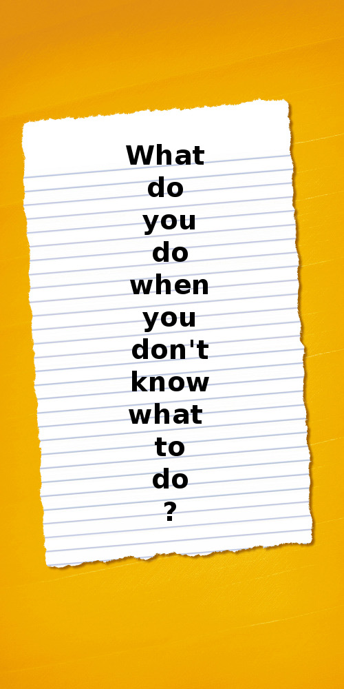 What you do know to