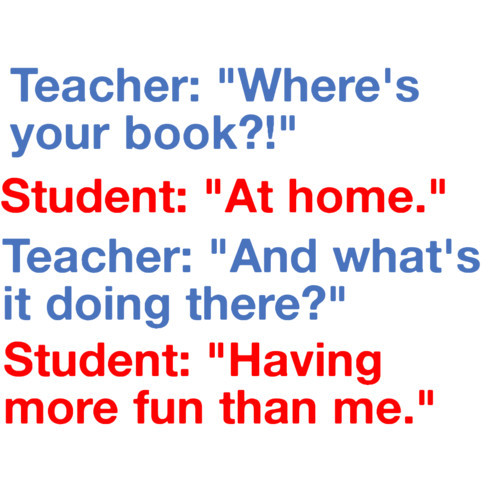 Funny Quotes About Teachers And Students Quotesgram
