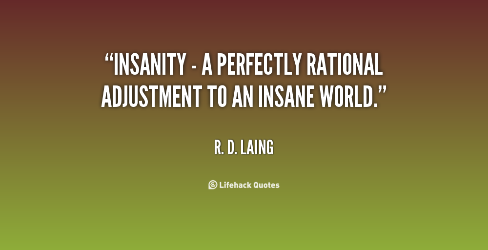 Insanity Motivational Quotes. QuotesGram