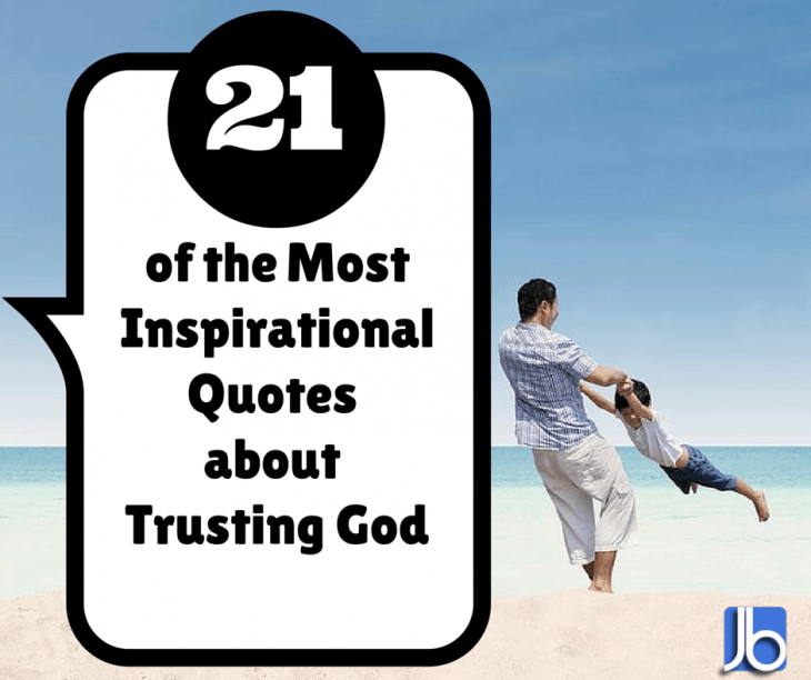 Inspirational Day Quotes: Inspirational Quotes About Trusting God. QuotesGram