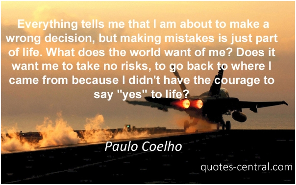 Did I Make The Right Decision Quotes: Wrong Decision Quotes. QuotesGram