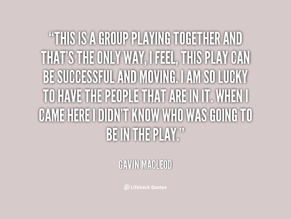 Togetherness Quotes And Sayings: Quotes About Playing Together. QuotesGram