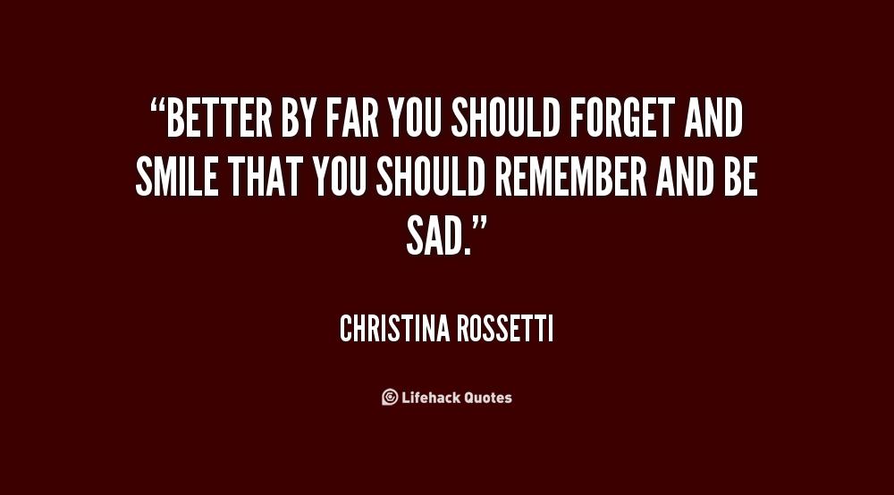 Better Left Un Said Quotes Quotesgram: Christina Rossetti Quotes. QuotesGram