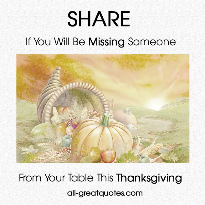 Missing You Quotes On Thanksgiving. QuotesGram