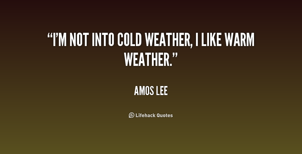 Winter Weather Funny Quotes Quotesgram: Funny Quotes About Cold Weather. QuotesGram