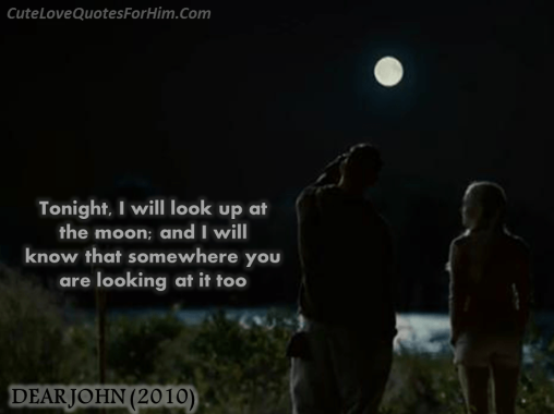 dear john quotes moon - photo #10
