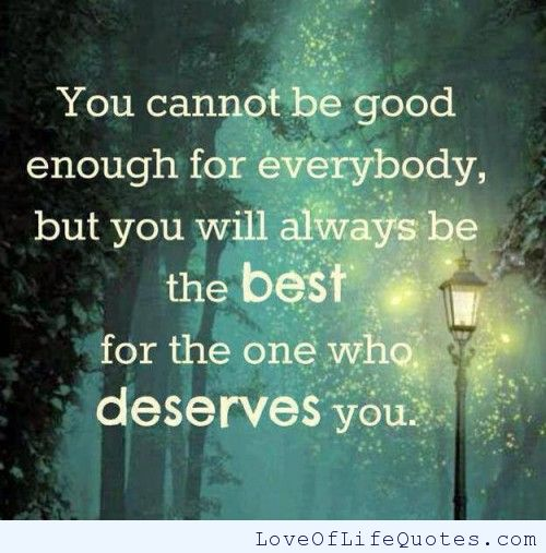 Quotes About Not Being Good Enough For Someone: Good Enough Quotes. QuotesGram