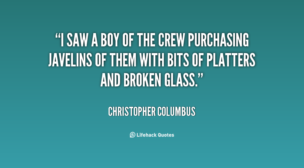 Funny Quotes About Christopher Columbus Quotesgram