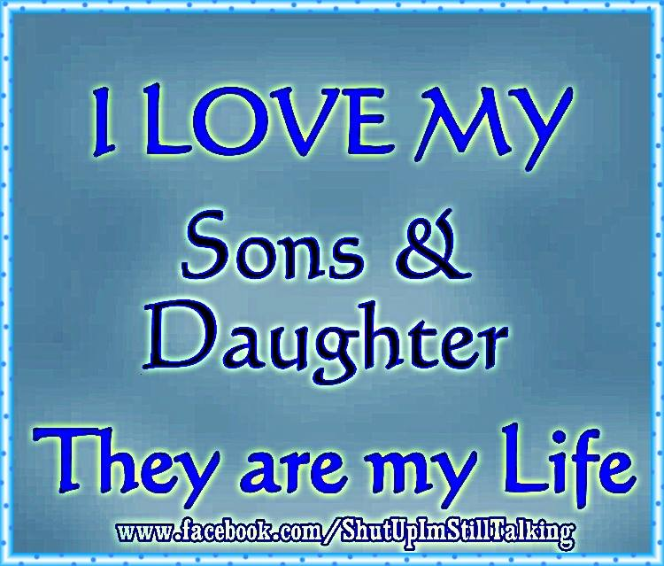 How I Love My Daughter Quotes: I Love My Son And Daughter Quotes. QuotesGram