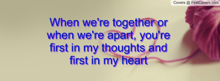 We Will Grow Old Together Quotes: When We Are Together Quotes. QuotesGram