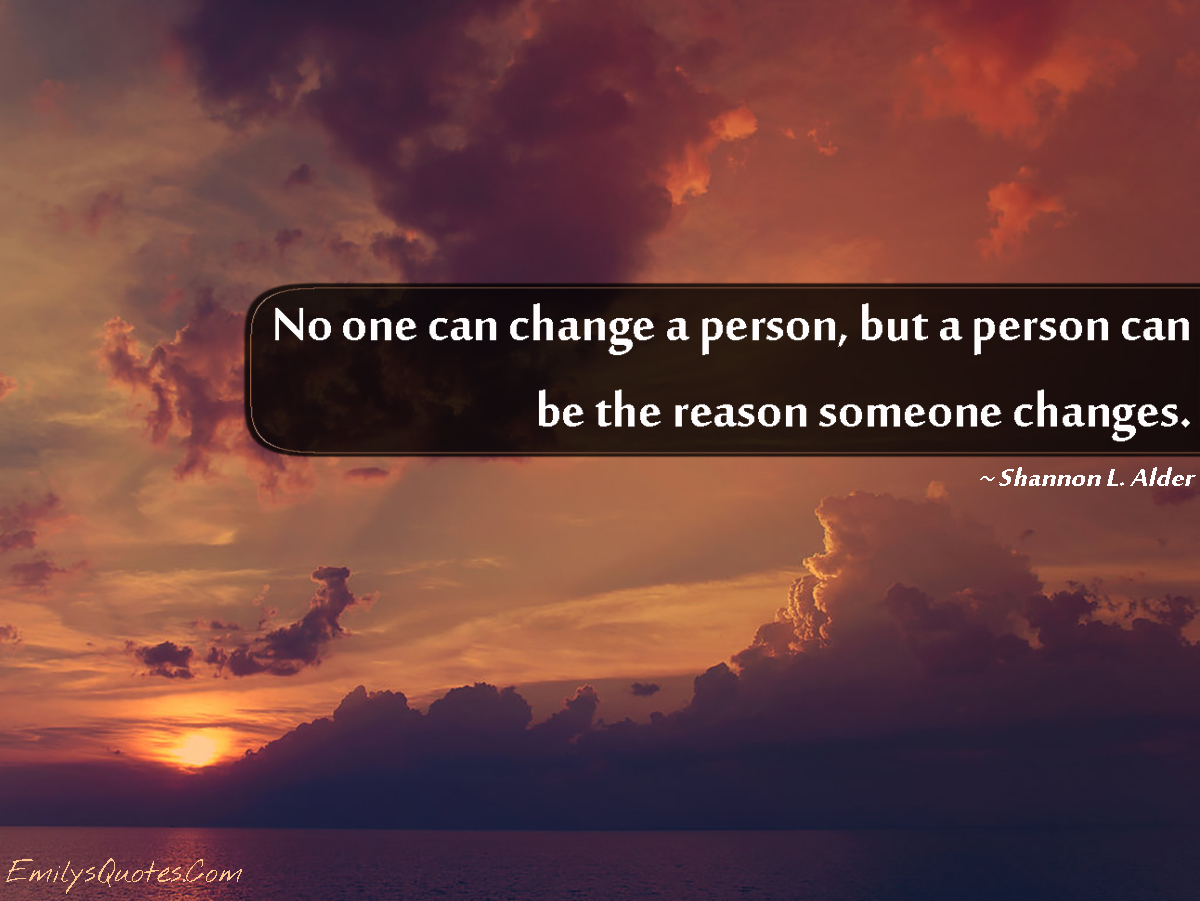 Loving Someone Doesnt Need A Reason If You Can Explain: People Change Quotes. QuotesGram