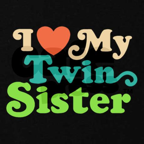 Happy Birthday Twin Sister Quotes I Love My Twin Quotes....
