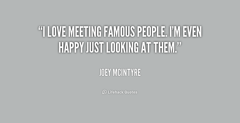 Quotes About Just Meeting Someone. QuotesGram