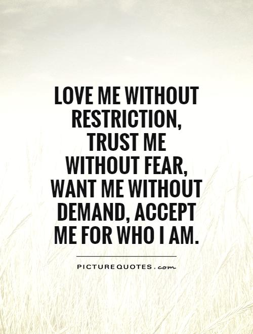 accept me for who i am quotes quotesgram