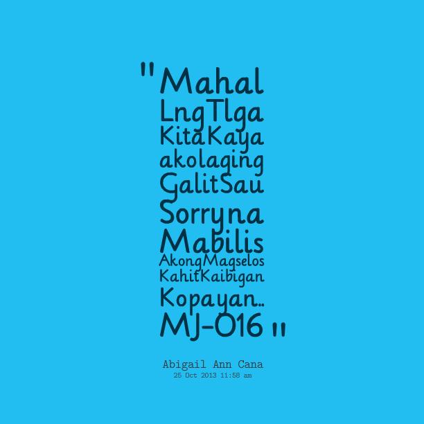 Quotes About Sorry Tagalog: Mahal Na Mahal Kita Quotes. QuotesGram