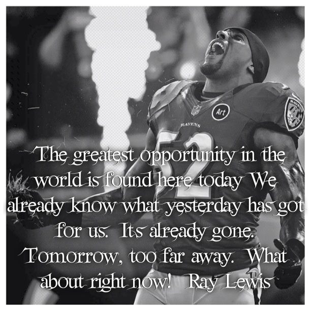 Inspirational Quotes About Positive: Ray Lewis Inspirational Quotes. QuotesGram