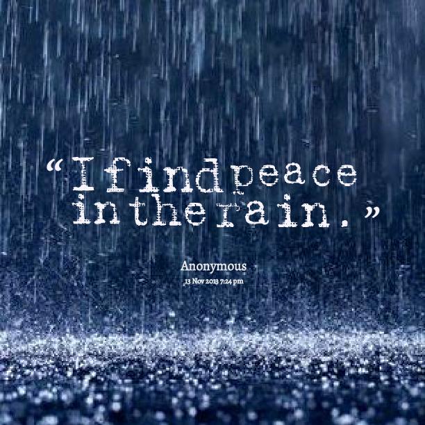 Quotes About Rain: I Love The Rain Quotes. QuotesGram