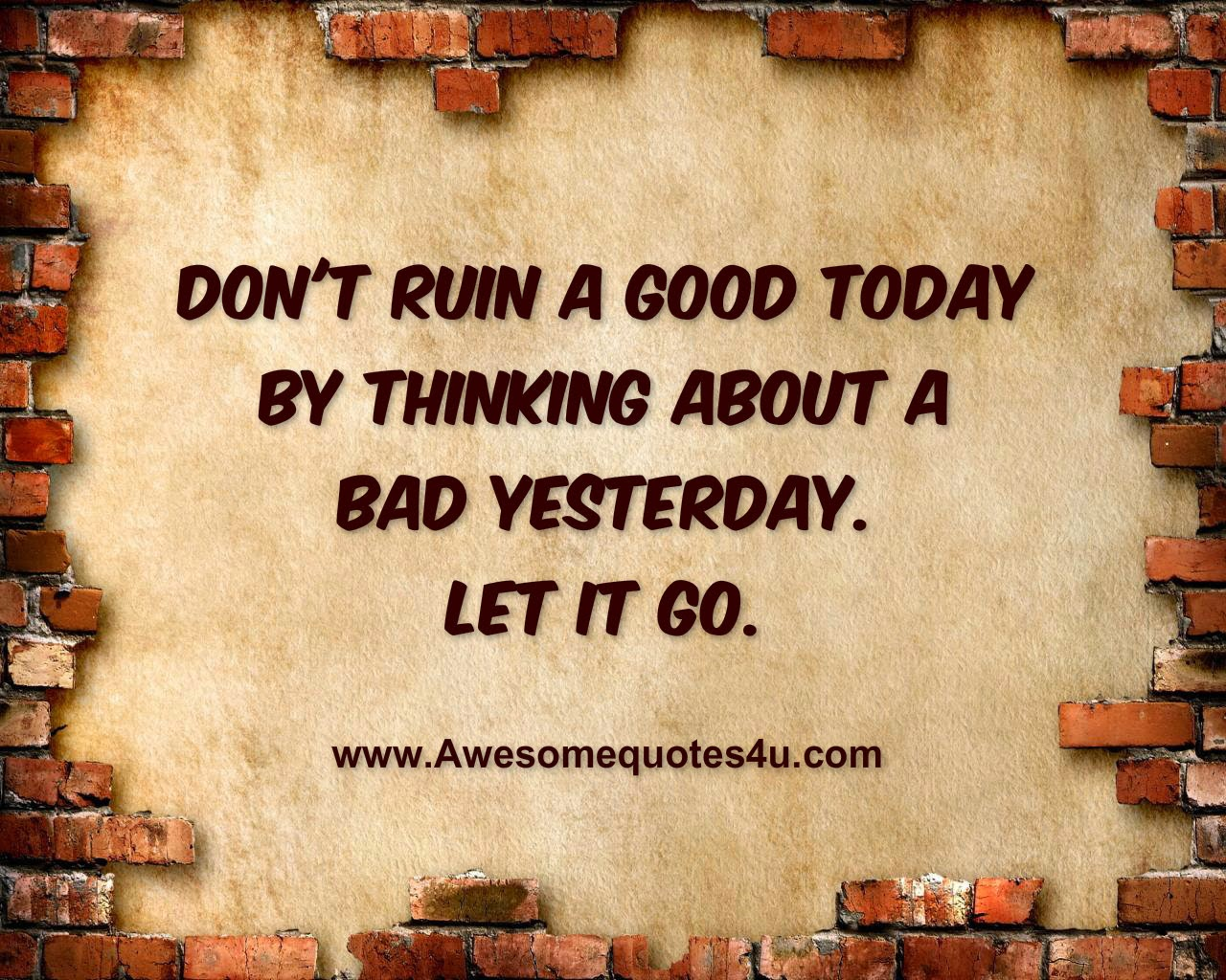 """/""""Don/'t ruin a good today.../"""" Metal Wall Sign Plaque Art Inspirational Quote"""
